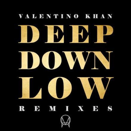 Deep Down Low (Remixes) - EP