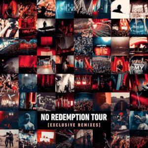 No Redemption Tour[Exclusiveremixes]