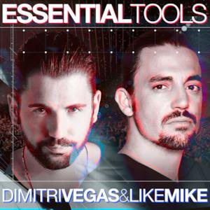 Dimitri Vegas & Like Mike Essential Tools - EP