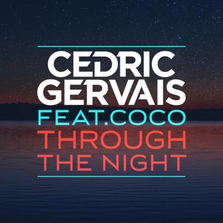 Through the Night (feat. Coco) [Remixes] - EP