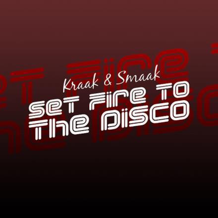 Set Fire to the Disco - Single