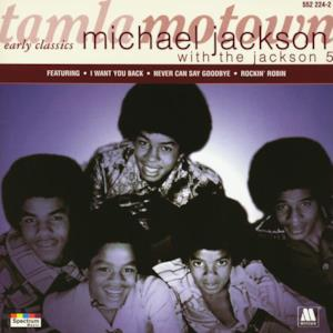Motown Early Classics: Michael Jackson with the Jackson 5