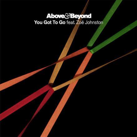 You Got To Go (Seven Lions Remix) [feat. Zoë Johnston] - Single