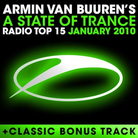 A State of Trance Radio Top 15 - January 2010 (Including Classic Bonus Track)