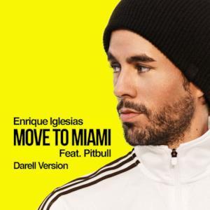 MOVE TO MIAMI (feat. Pitbull) [Darell Version] - Single