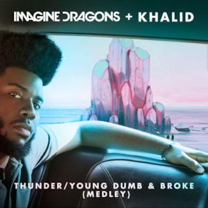 Thunder / Young Dumb & Broke (Medley) - Single
