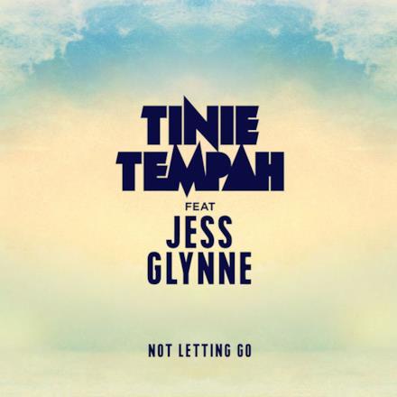 Not Letting Go (feat. Jess Glynne) - Single
