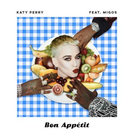 Bon Appétit (feat. Migos) - Single