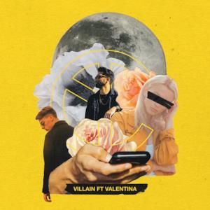 Villain (feat. Valentina) - Single