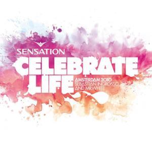 Sensation Celebrate Life: Amsterdam 2010 (Mixed by Sebastian Ingrosso & Mr. White)