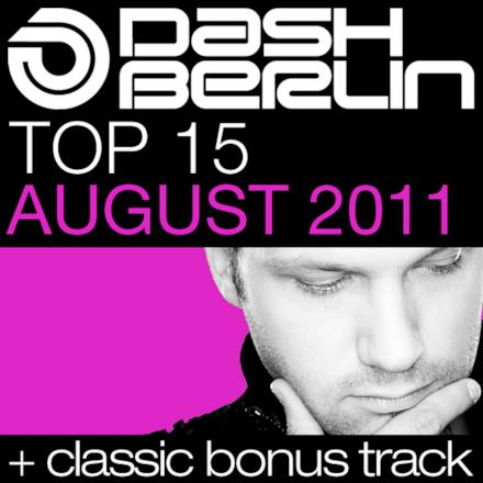 Dash Berlin Top 15 - August 2011 (Bonus Track Version)
