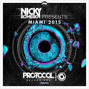 Nicky Romero Presents Miami 2015