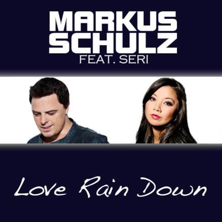 Love Rain Down (feat. Seri) [Radio Edit] - Single