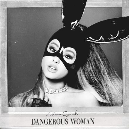 Dangerous Woman (Deluxe)