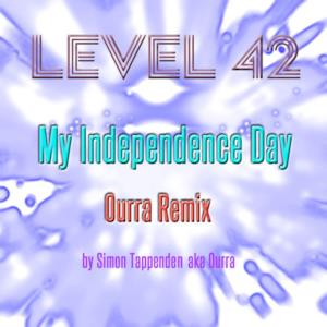 My Independence Day (Ourra Remix) - Single