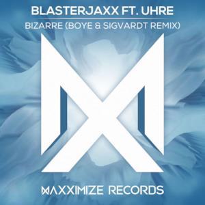 Bizarre (feat. UHRE) [Boye & Sigvardt Remix] - Single