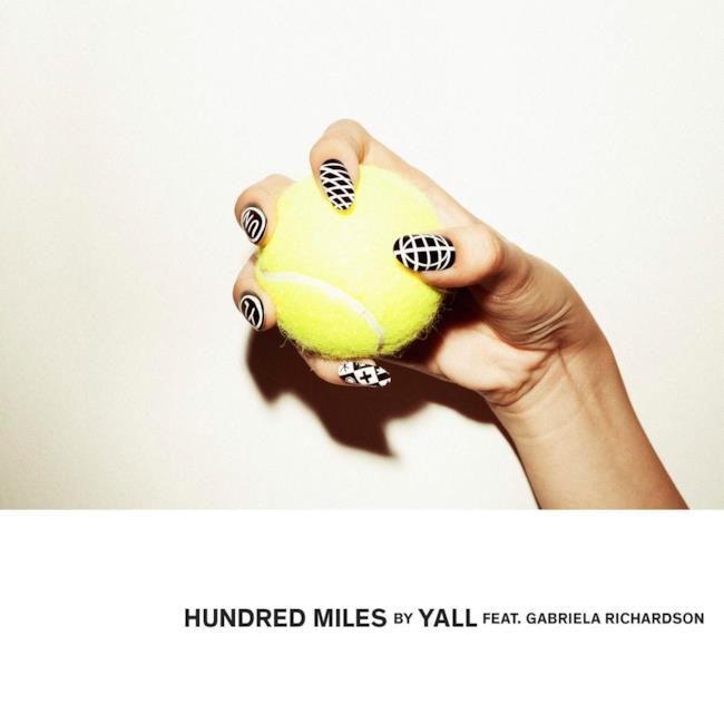 Yall : Hunfred Miles