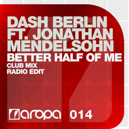 Better Half of Me (The Remixes, Pt. 2) [feat. Jonathan Mendelsohn]