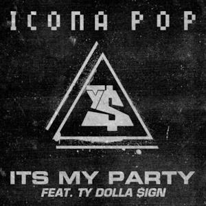 It's My Party (feat. Ty Dolla $ign) - Single