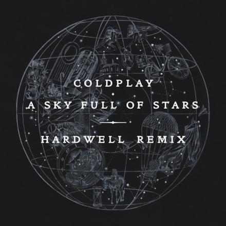 A Sky Full of Stars (Hardwell Remix) - Single