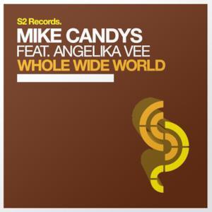Whole Wide World (Remixes) [feat. Angelika Vee] - EP