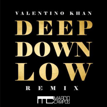 Deep Down Low (Marcio Campos Remix) - Single