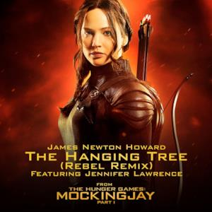 The Hanging Tree (Rebel Remix) [From the Hunger Games: Mockingjay, Pt. 1] [feat. Jennifer Lawrence] - Single