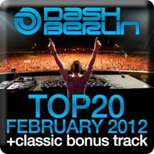 Dash Berlin Top 20 - February 2012 (Including Classic Bonus Track)