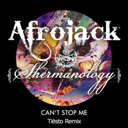 Can't Stop Me (Tiësto Remix) - Single