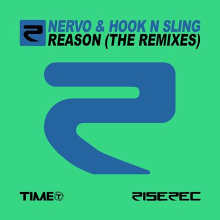 Reason (The Remixes) [NERVO & Hook N Sling] - Single