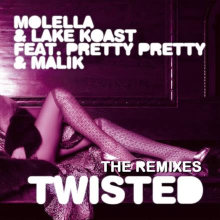 Twisted (The Remixes) [feat. Pretty Pretty & Malik] - EP