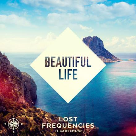 Beautiful Life (feat. Sandro Cavazza) [Extended Mix] - Single