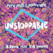 Unstoppable (Remixes) [Pepsi Beats of the Beautiful Game] [feat. Eva Simons] - EP