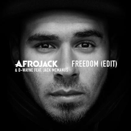 Freedom (Edit) [feat. Jack McManus] - Single