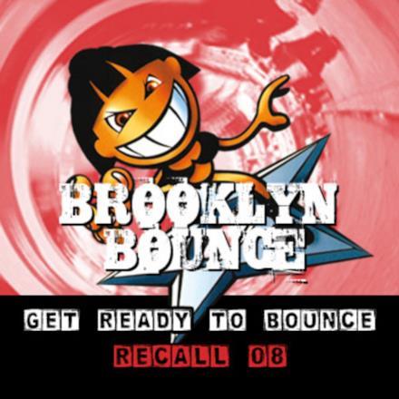 Get Ready to Bounce Recall 08 (Bonus Remixes Vol. 1 / Electro / Trance)