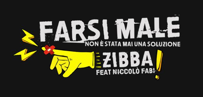 Farsi male - Zibba e Almalibre con Niccolò Fabi