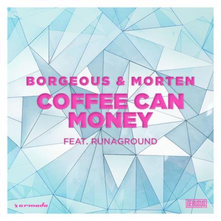 Coffee Can Money (feat. RUNAGROUND) - Single
