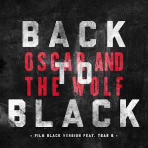 Back to Black (Film Black Version) [feat. Tsar B] - Single