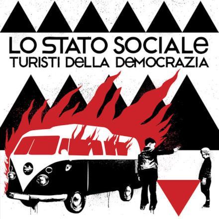 Turisti della democrazia (Deluxe Version)