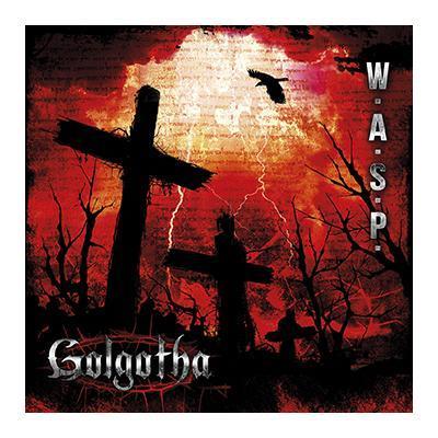 W.A.S.P. la copertina di Golgotha