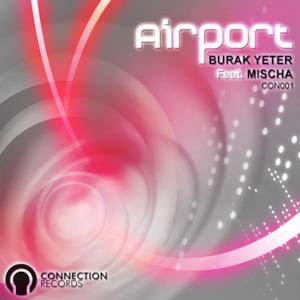 Airport (feat. Mischa)