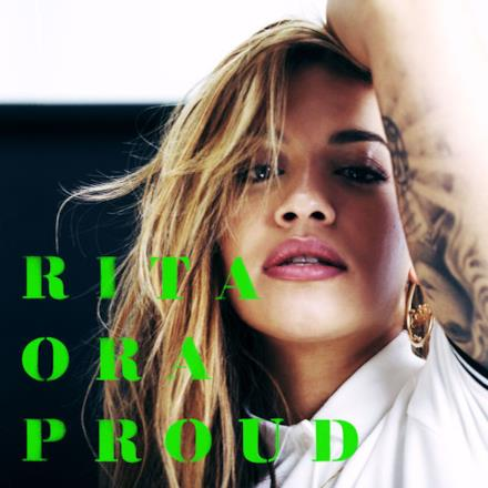Absolut Presents Rita Ora: PROUD - Single