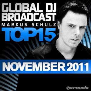 Global Dj Broadcast Top 15 - November 2011 (Including Classic Bonus Track)