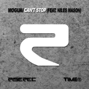 Can't Stop (Feat. Niles Mason) - Single