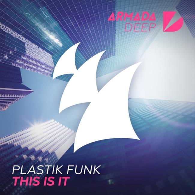 plastik funk armada deep this is it
