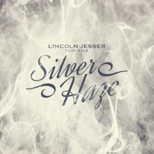 Silver Haze - Single (feat. Kyle) - Single