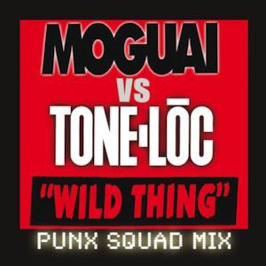 Wild Thing (Moguai vs. Tone-Loc / Punx Squad Remix) - Single