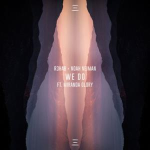 We Do (feat. Miranda Glory) - Single