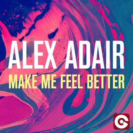 Make Me Feel Better - EP