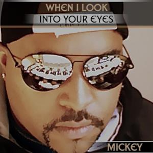 When I Look Into Your Eyes - Single